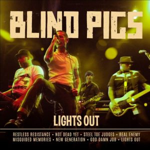 BLIND PIGS – lights out