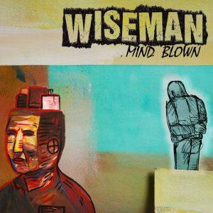 WISEMAN – mind blown