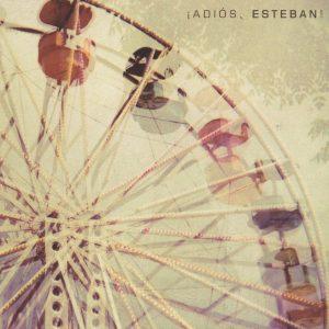 ESTEBAN  Adiós, Esteban